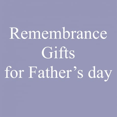 Remembrance gifts for Father's day