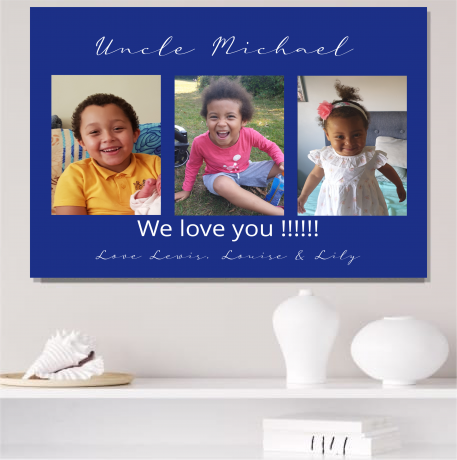 Uncle we love you Photo Canvas Collage
