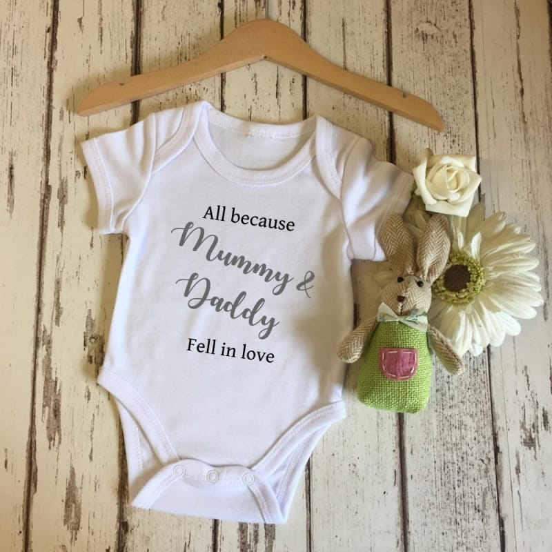 All because Mummy and daddy fell in love bodysuit