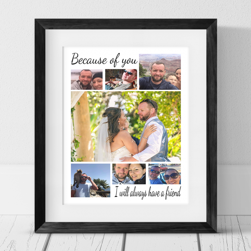 7 Photo Collage Print Because of you