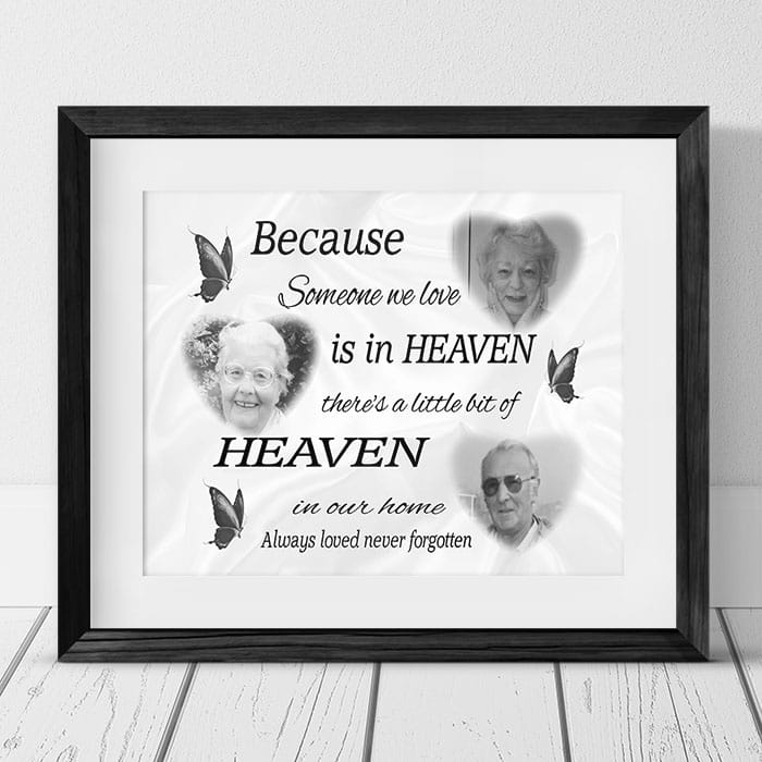Because someone we love is in heaven with 3 photos