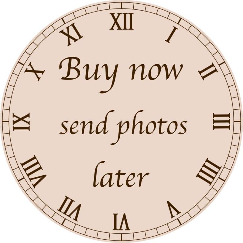Buy now send photos later