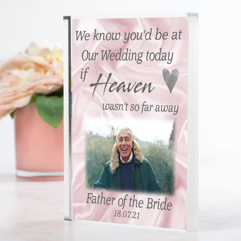 We know you'd be at our wedding today..