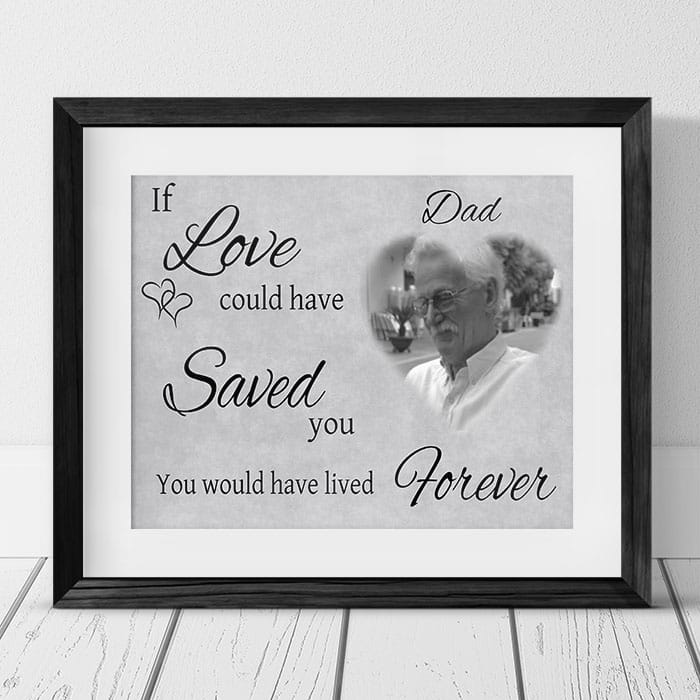 Personalised remembrance - If love could have saved you