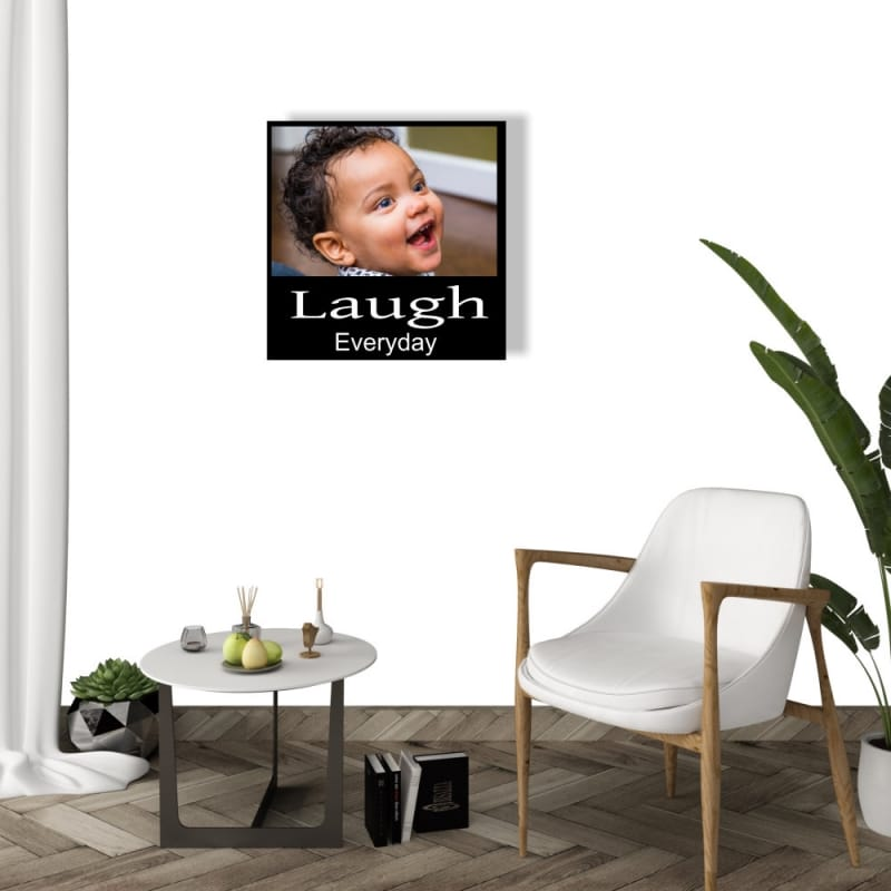 Personalised photo panel : Laugh everyday