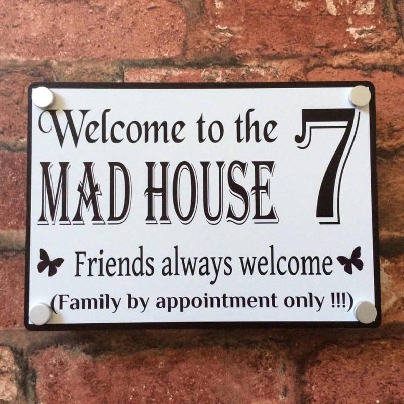 Door sign : Mad house