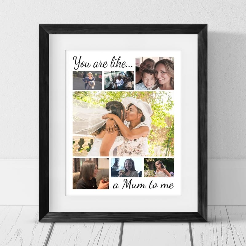 7 Photo Collage you are like a mum to me